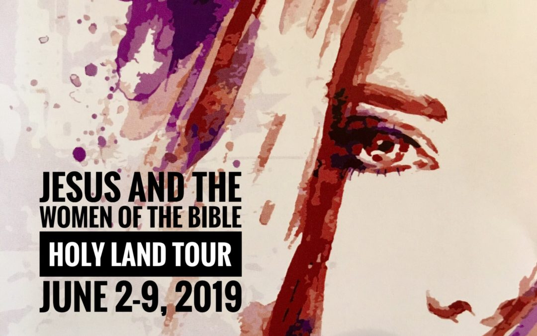 Join Elizabeth for the Holy Land Tour!